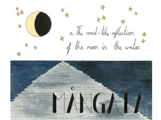 Mangata (Swedish): The road-like reflection of the moon in the water