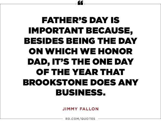 13 Funny Fathers Day Quotes Readers Digest