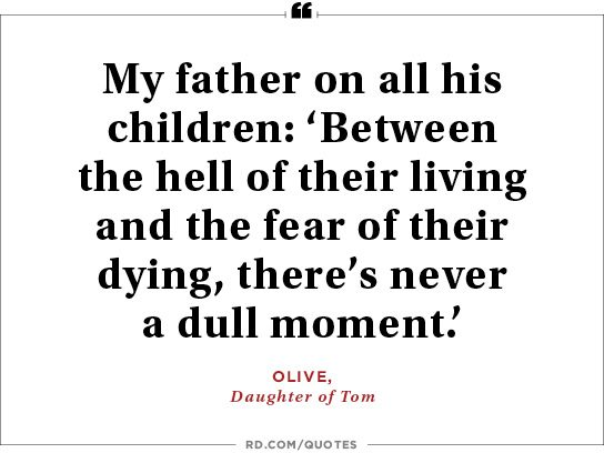 8 Wise Quotes From Dads Readers Digest