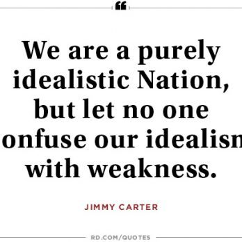 8 Jimmy Carter Quotes That Will Make You Proud to be American