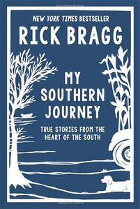 rick bragg my southern journey