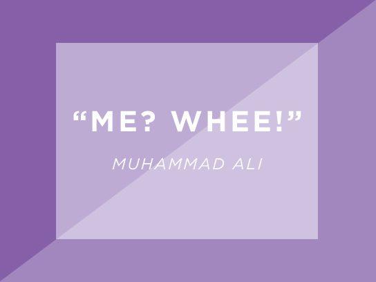 worlds shortest quotes muhammad ali