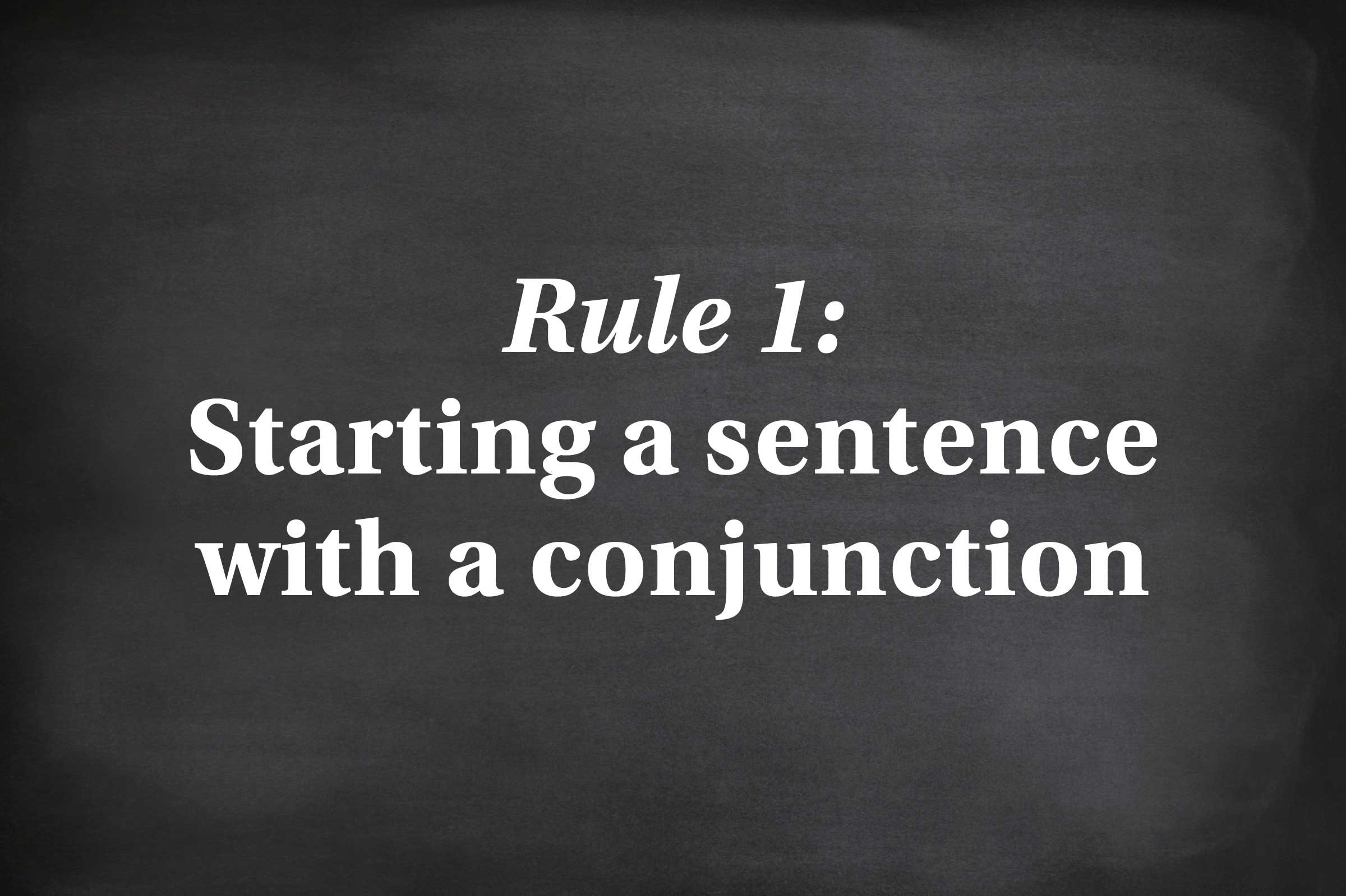 grammar rules you can probably ignore reader s digest starting a sentence a conjunction