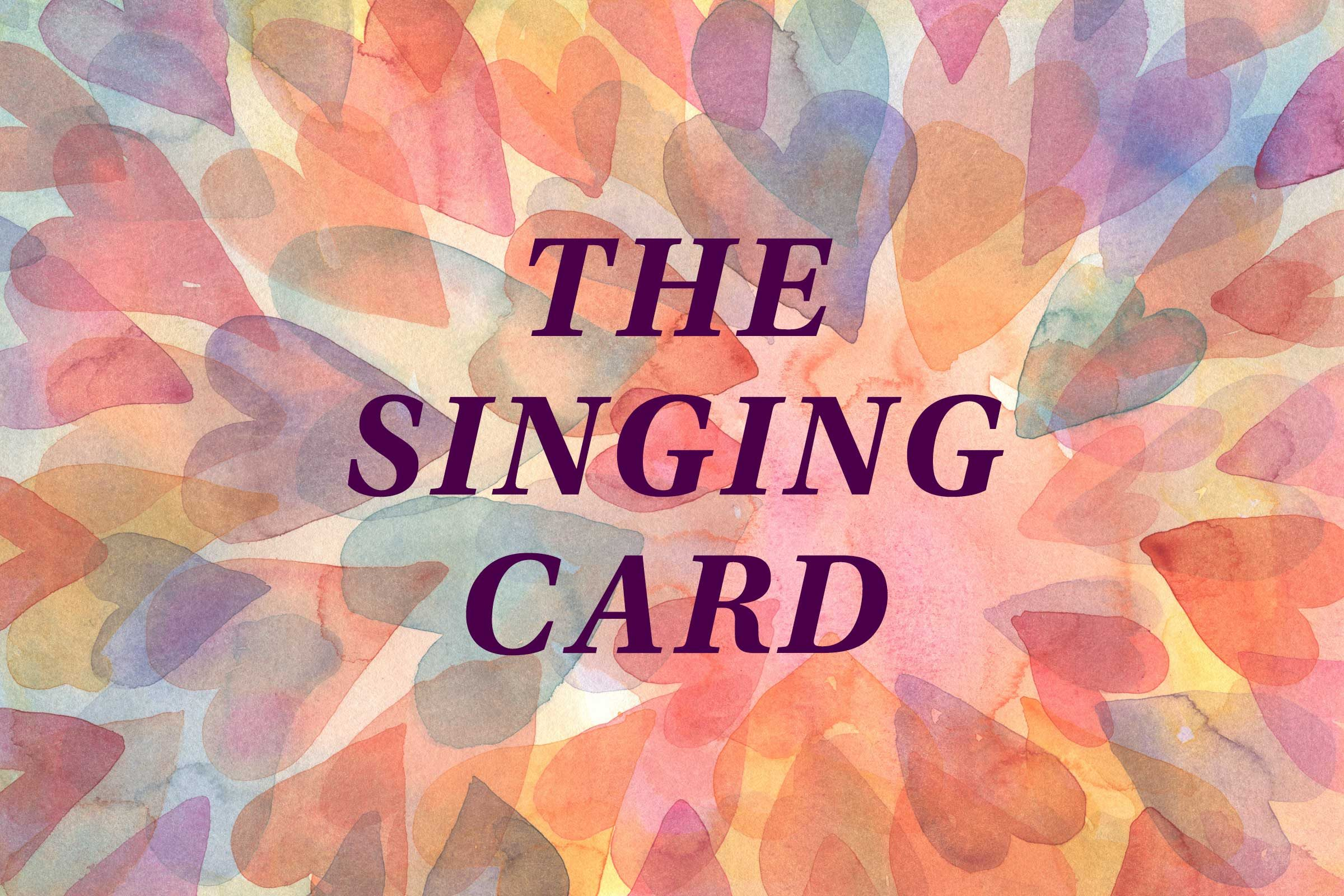 The Singing Card