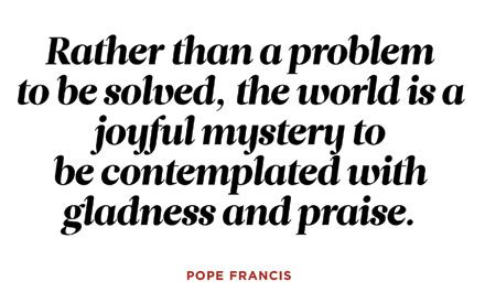 9 of the Most Inspiring, Powerful Quotes from Pope Francis on Climate Change