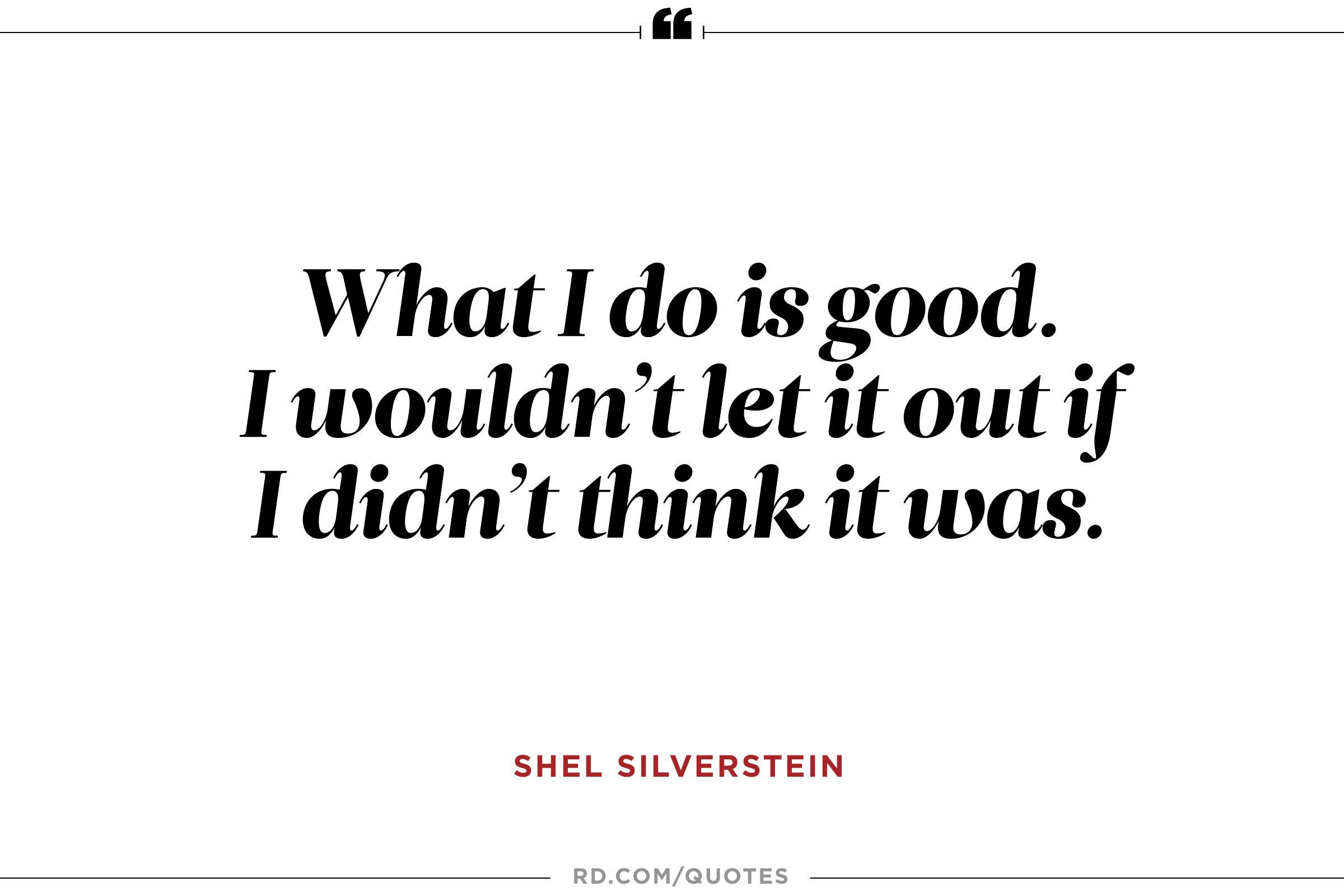 Work Inspirational Quotes 11 Motivational Quotes From Shel Silverstein  Reader's Digest