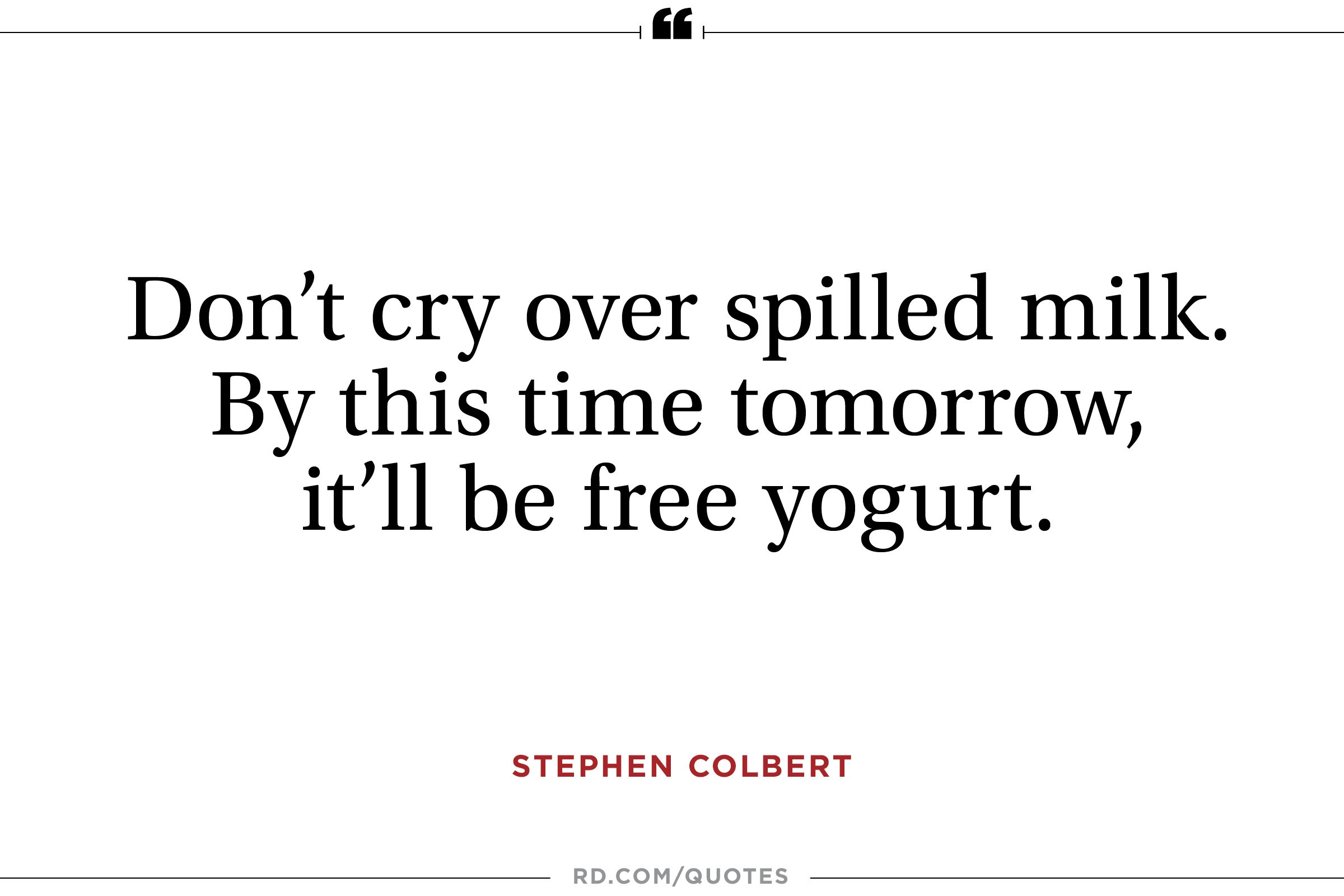 Turning 40 Quotes 14 Bestever Stephen Colbert Quotes  Reader's Digest