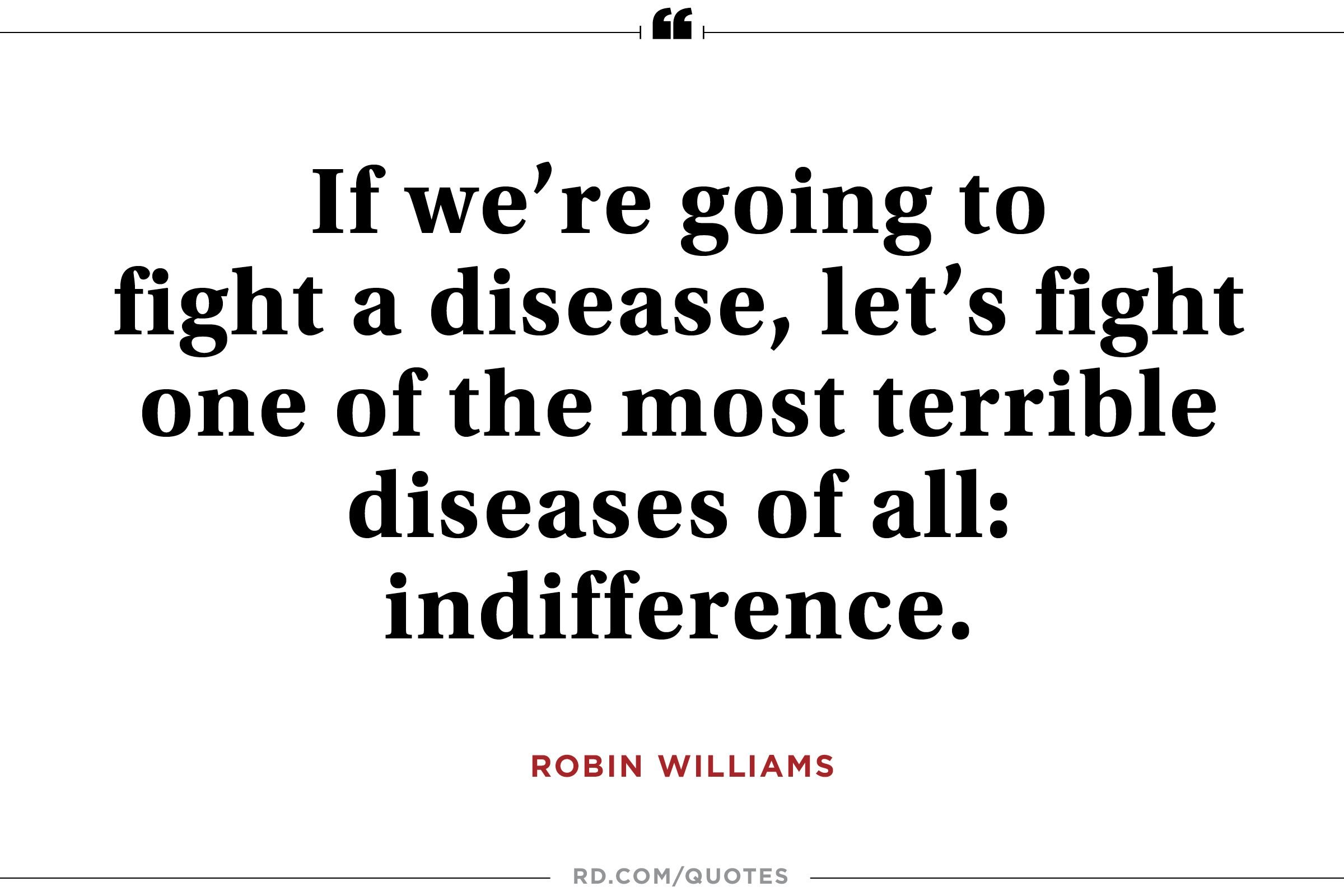 Indifference Quotes 8 Robin Williams Quotes That Show His Wit And Heart  Reader's Digest
