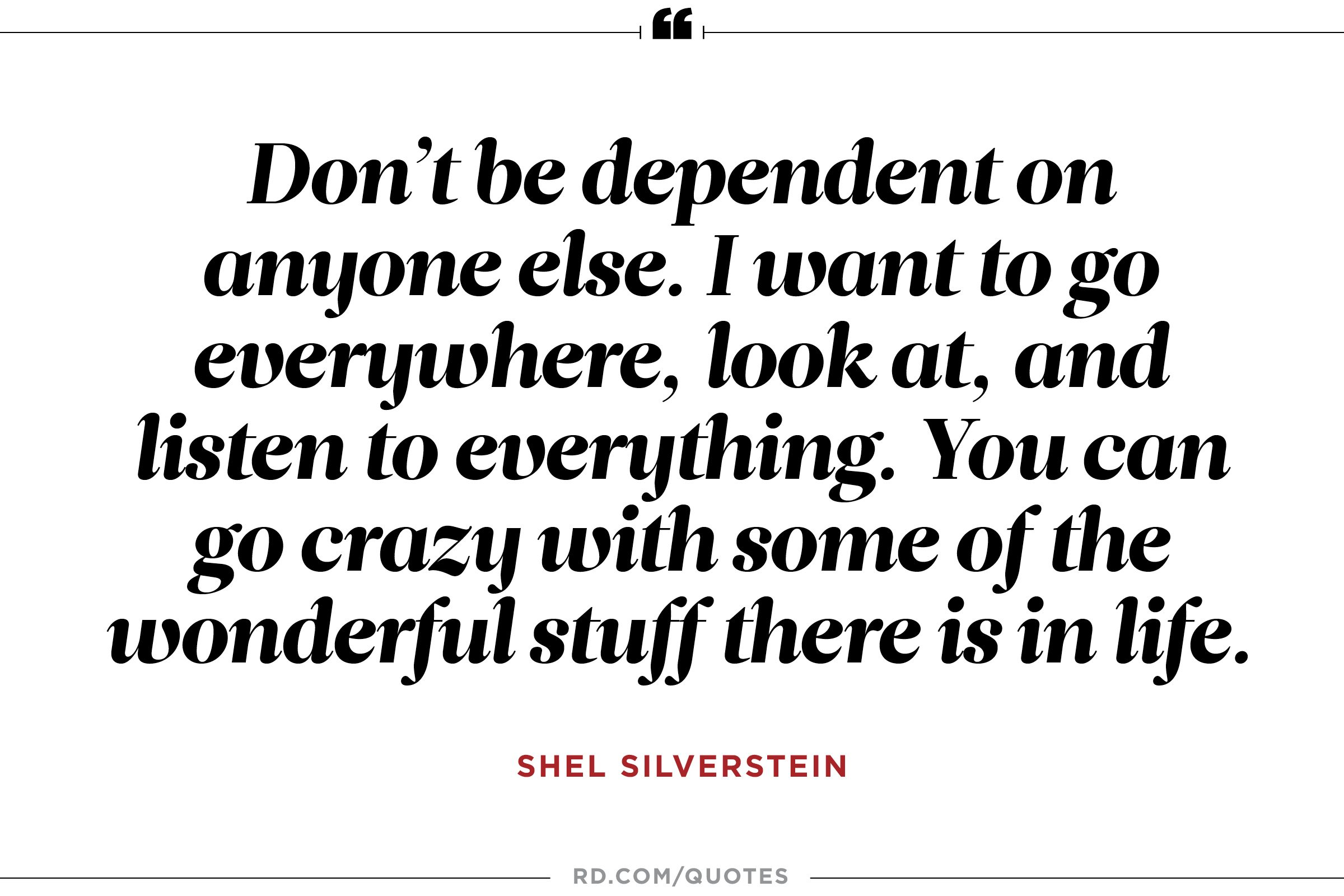A Quote About Life 11 Motivational Quotes From Shel Silverstein  Reader's Digest