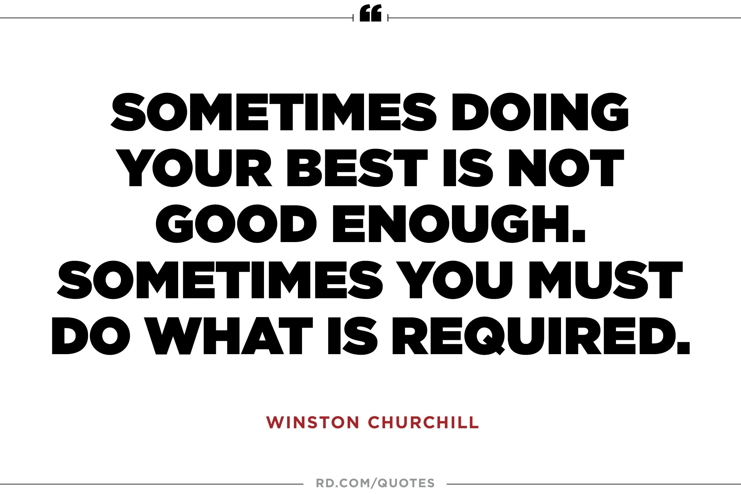 Quotes About Doing Your Best 10 Winston Churchill Quotes That Get You To The Corner Office