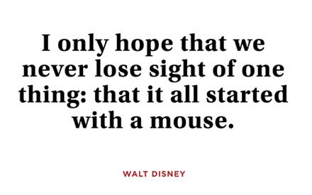 11 Joyous Walt Disney Quotes Guaranteed to Inspire You to Dream Big
