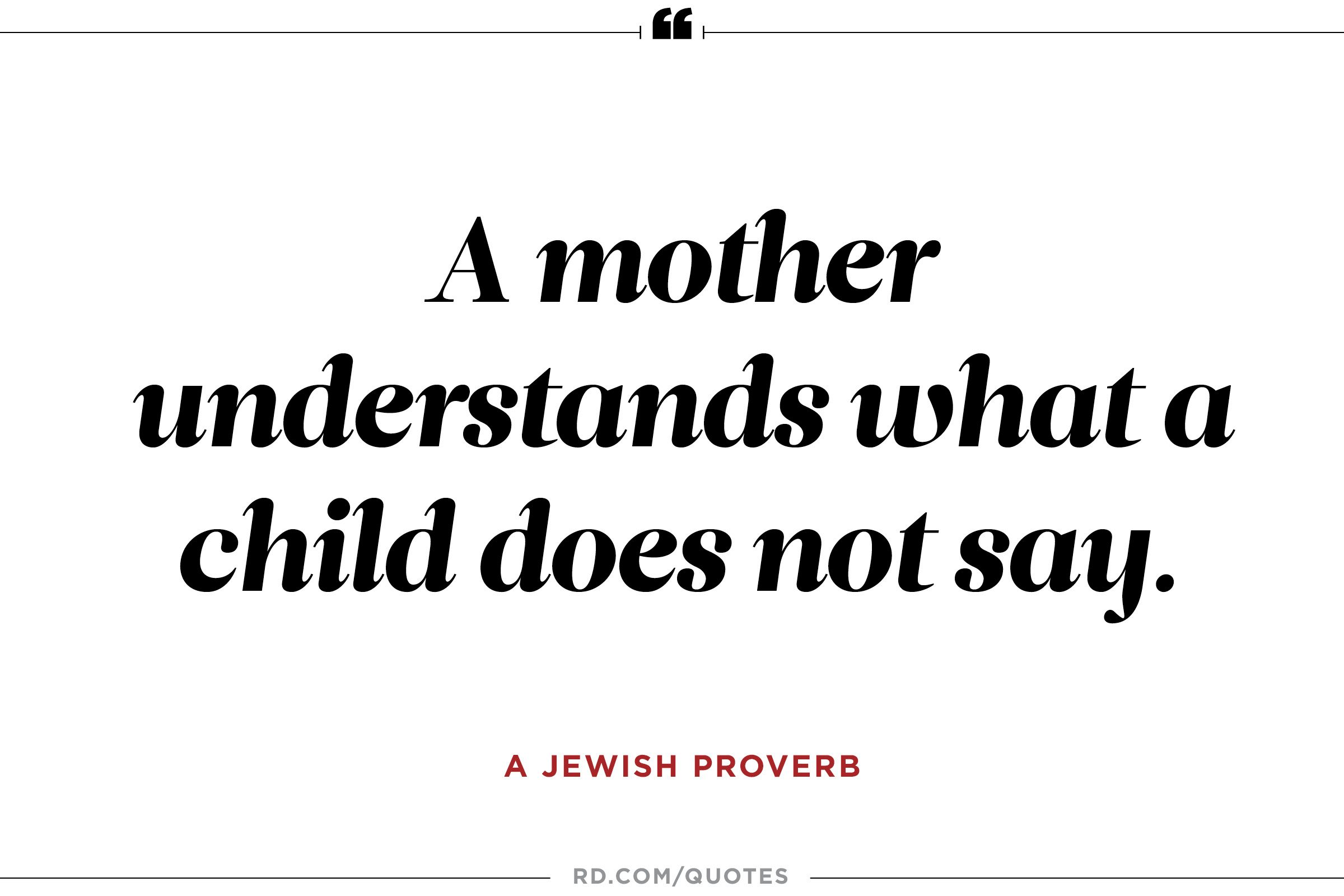 Mothers Love Quotes Beauteous 11 Quotes About Mothers That'll Make You Call Yours  Reader's Digest