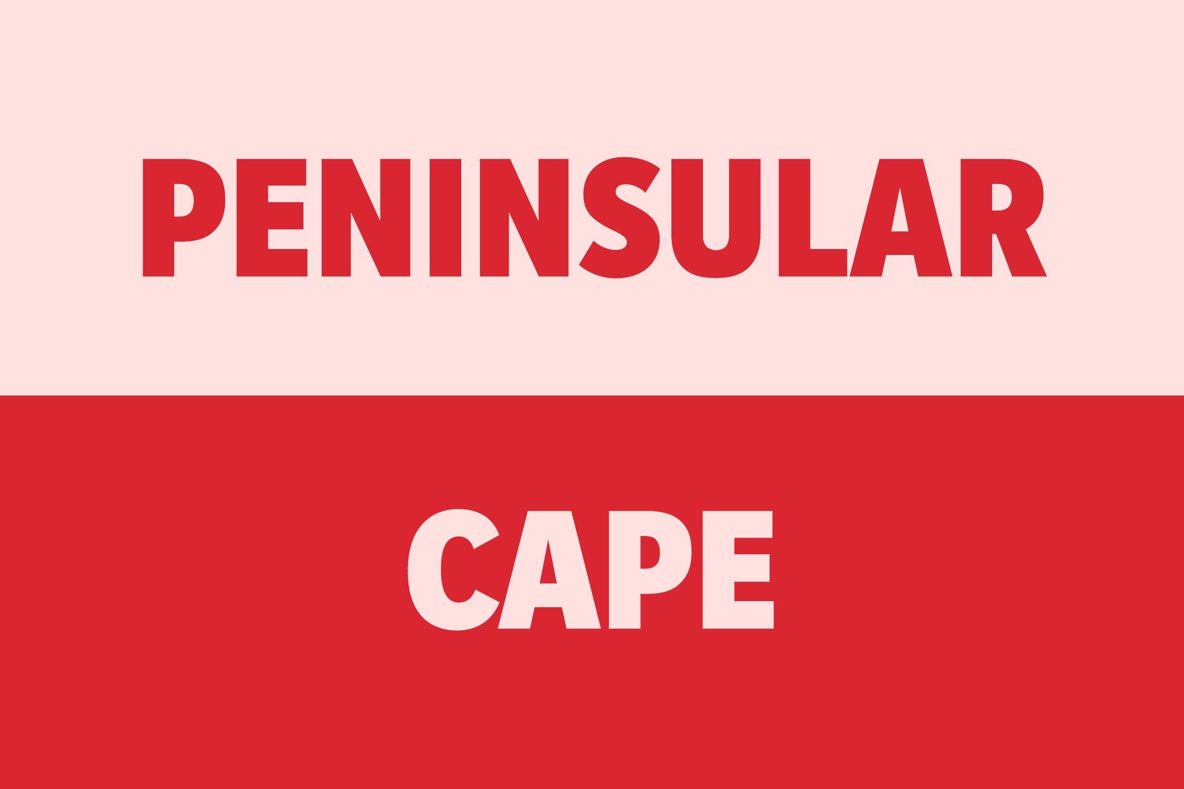 Peninsular vs Cape