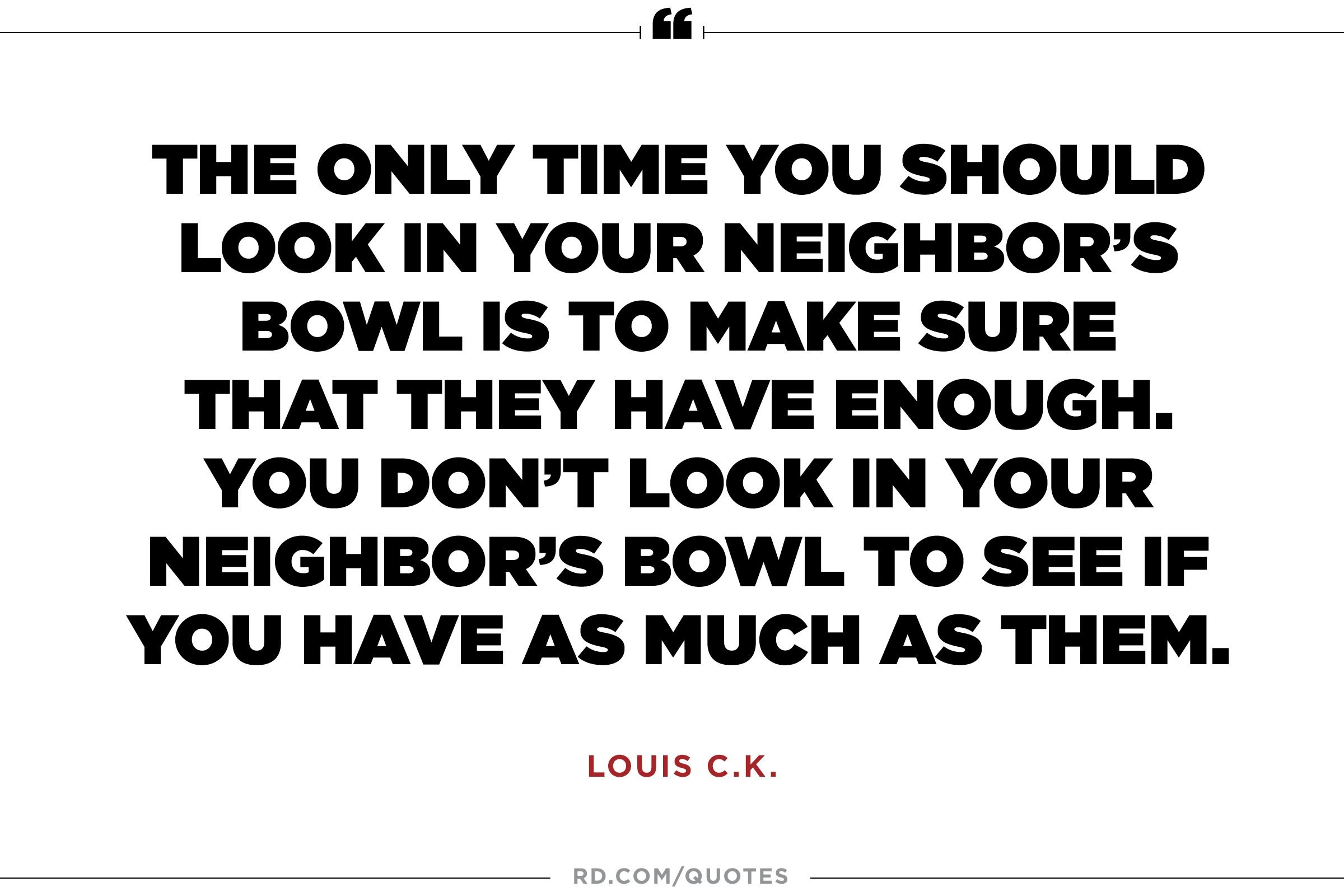 How To Make A Quote 5 Louis C.kquotes That Tell It Like It Is  Reader's Digest