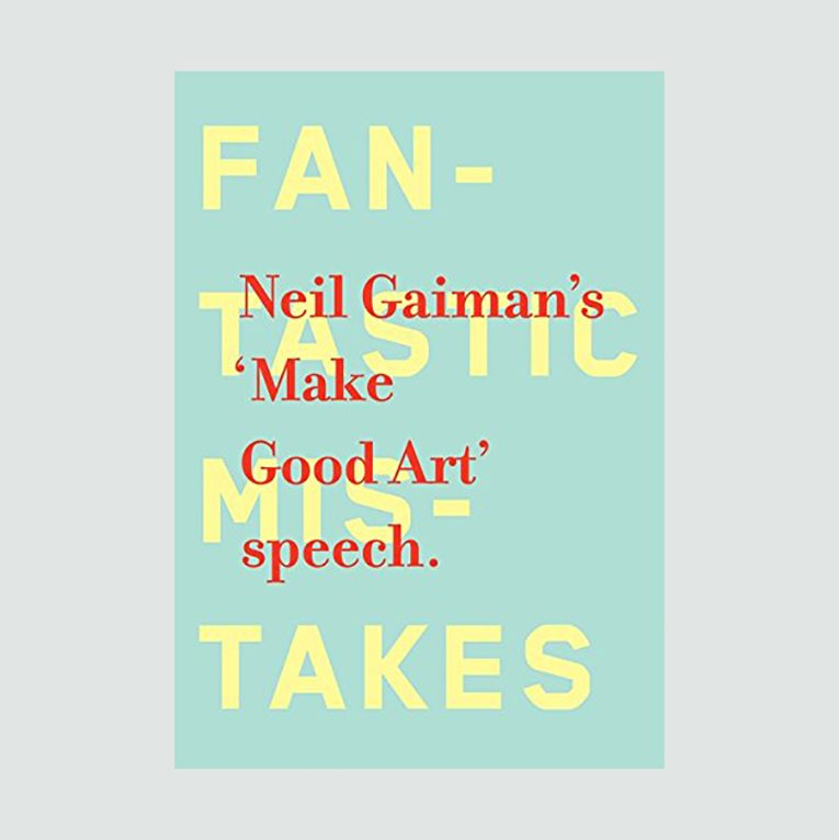"""Make Good Art"" by Neil Gaiman"