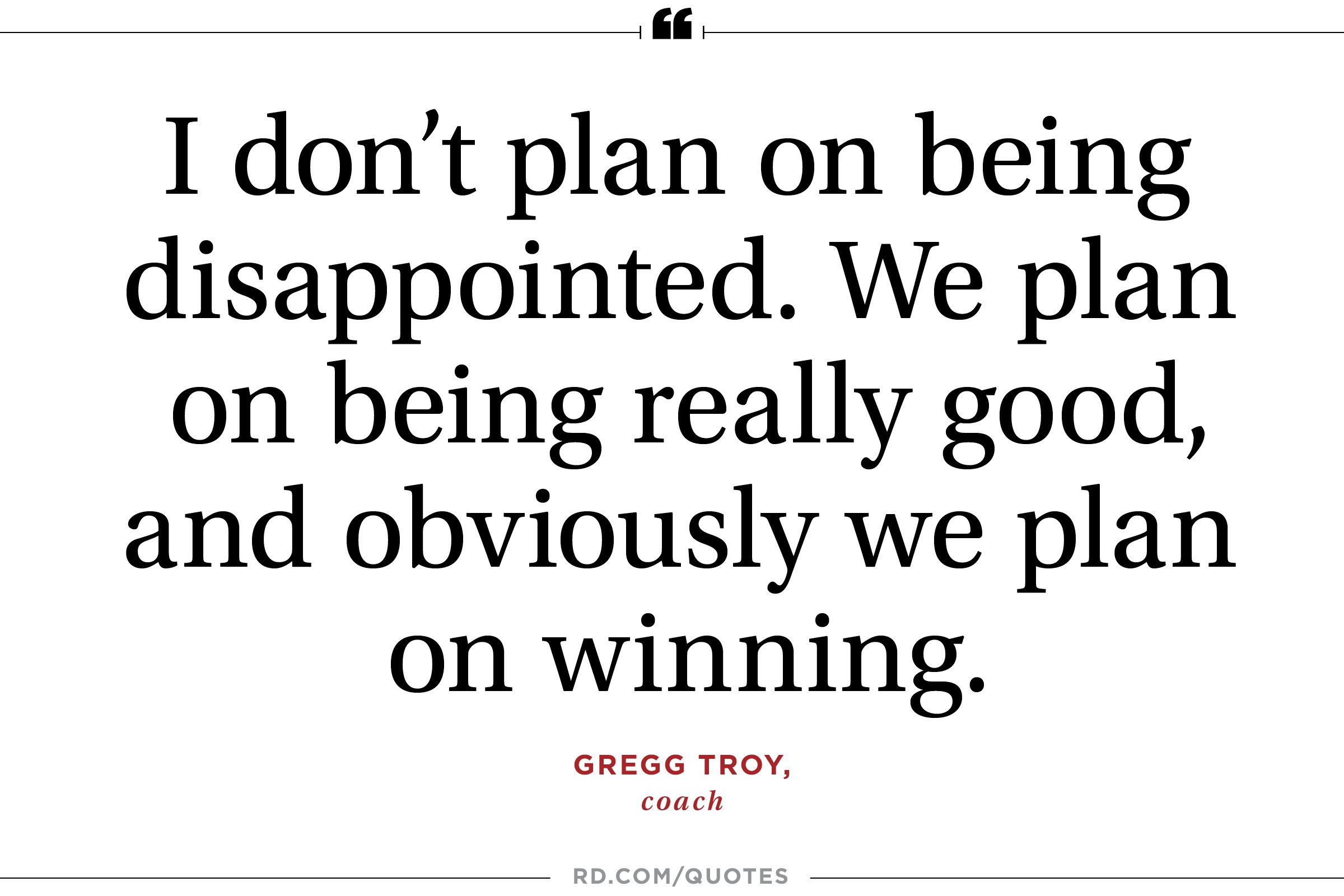 Really Good Quotes 13 Motivational Sports Quotes From Olympic Coaches  Reader's Digest