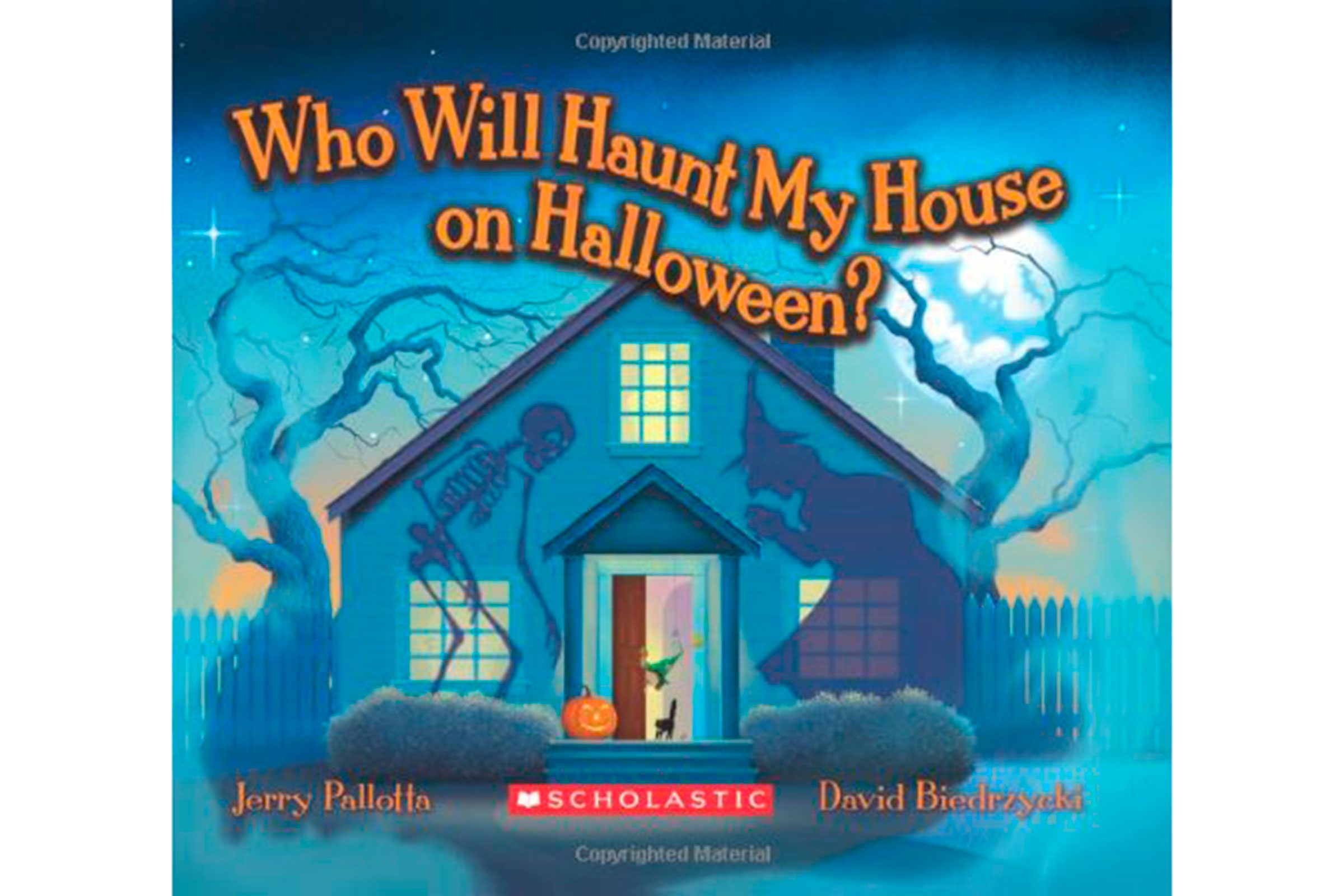 who will haunt my house on halloween by jerry pallotta and illustrated by david biedrzycki