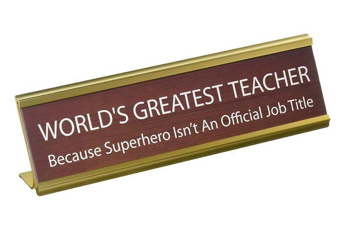 Worlds Greatest Teacher sign