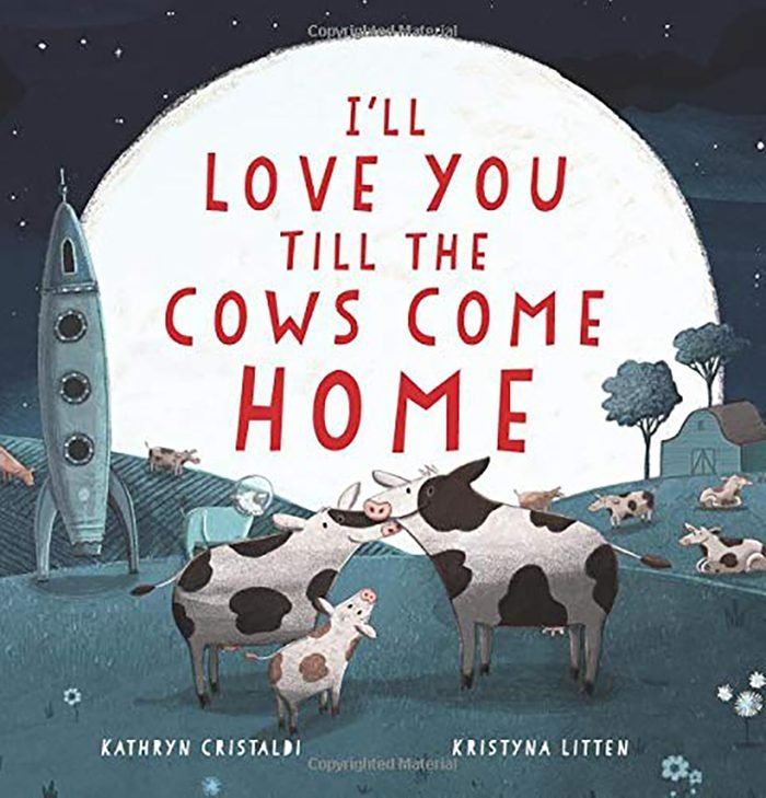 i'll love you til the cow comes home childrens book