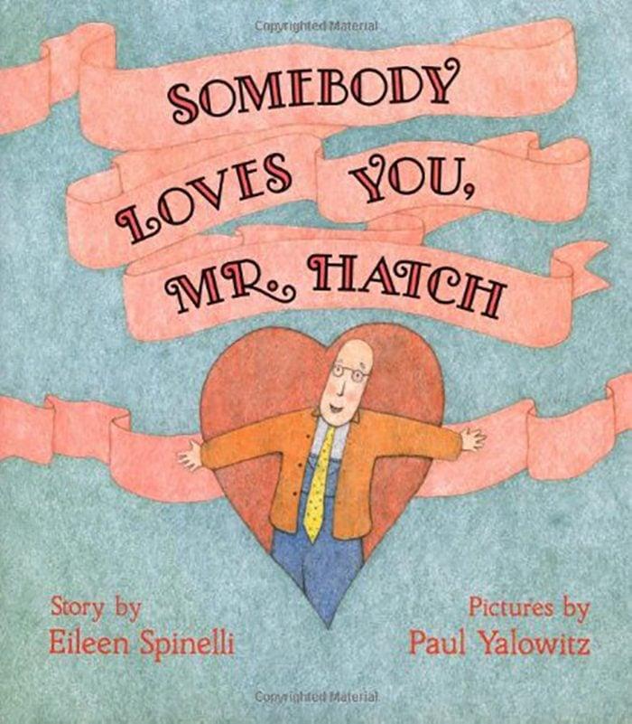 somebody loves you mr. hatch kids book