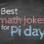 36 Math Jokes to Get Every Nerd Through Pi Day