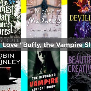 "If You Loved ""Buffy, the Vampire Slayer,"" These 12 Books Belong on Your Must-Read List"