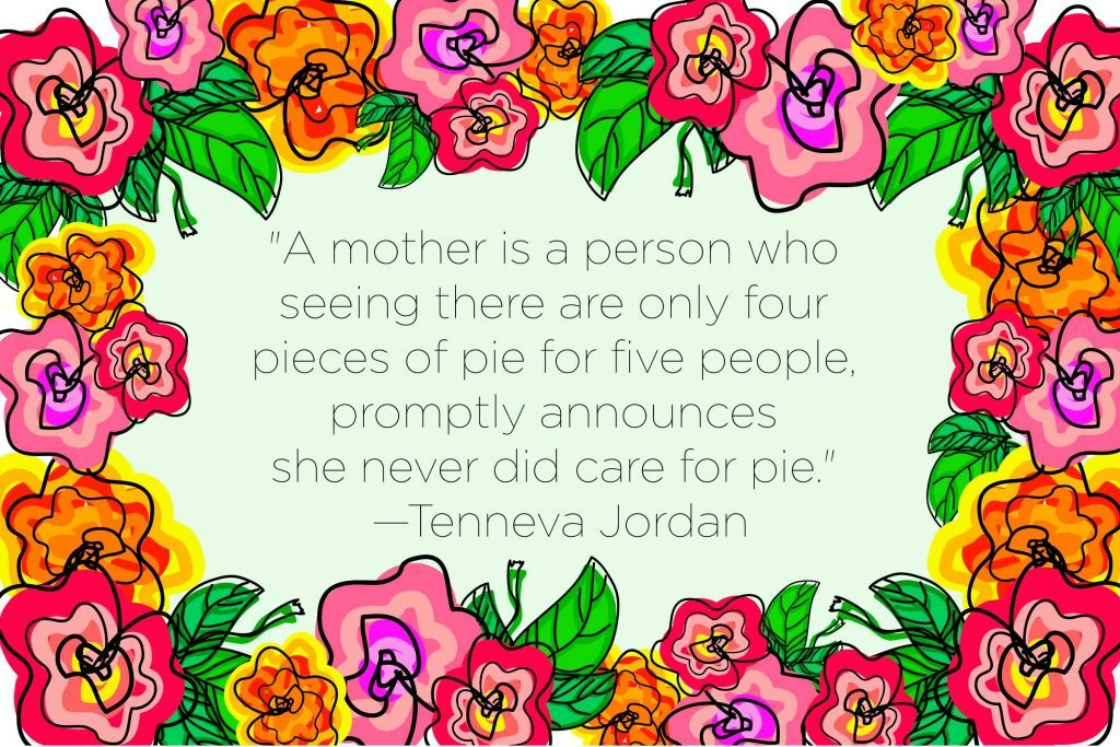 Mother S Day Quotes To Show Mom You Care Reader S Digest