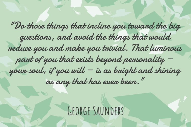 Most Inspiring Quotes From Graduation Speeches