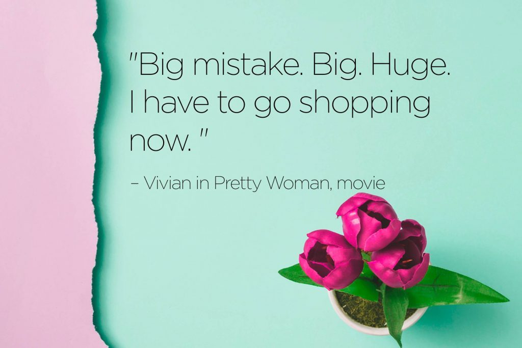 Best Movie And Tv Quotes You Can T Help But Smile At Reader S Digest