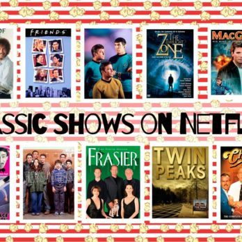 9 Classic Shows You Didn't Know You Could Watch on Netflix