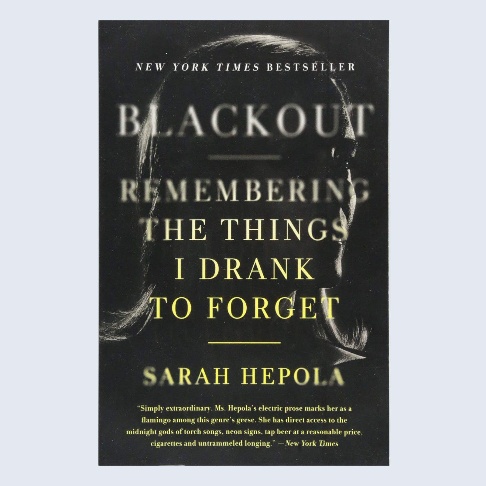 Blackout bySarah Hepola