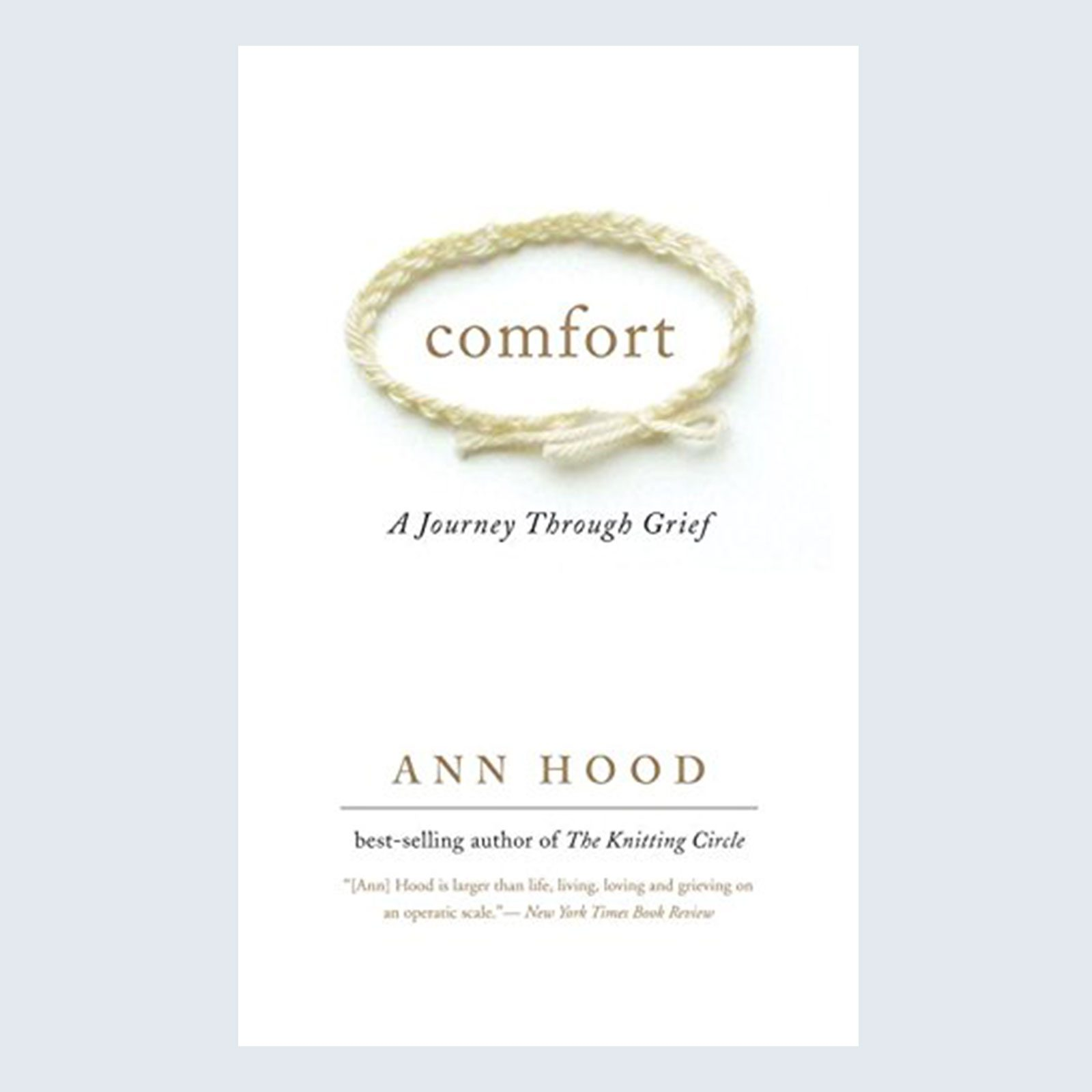 Comfort: A Journey Through Grief by Ann Hood