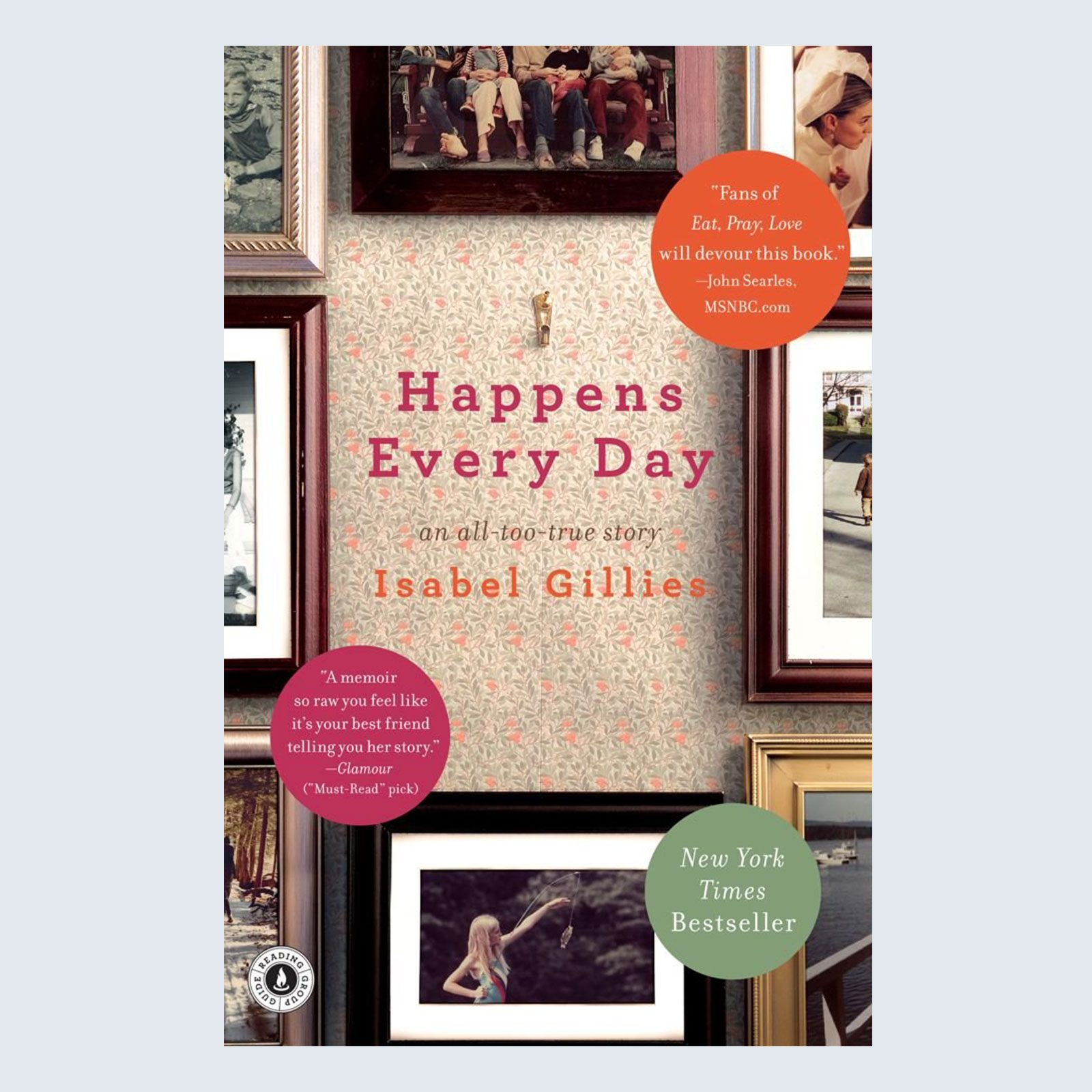 Happens Every Day byIsabel Gillies