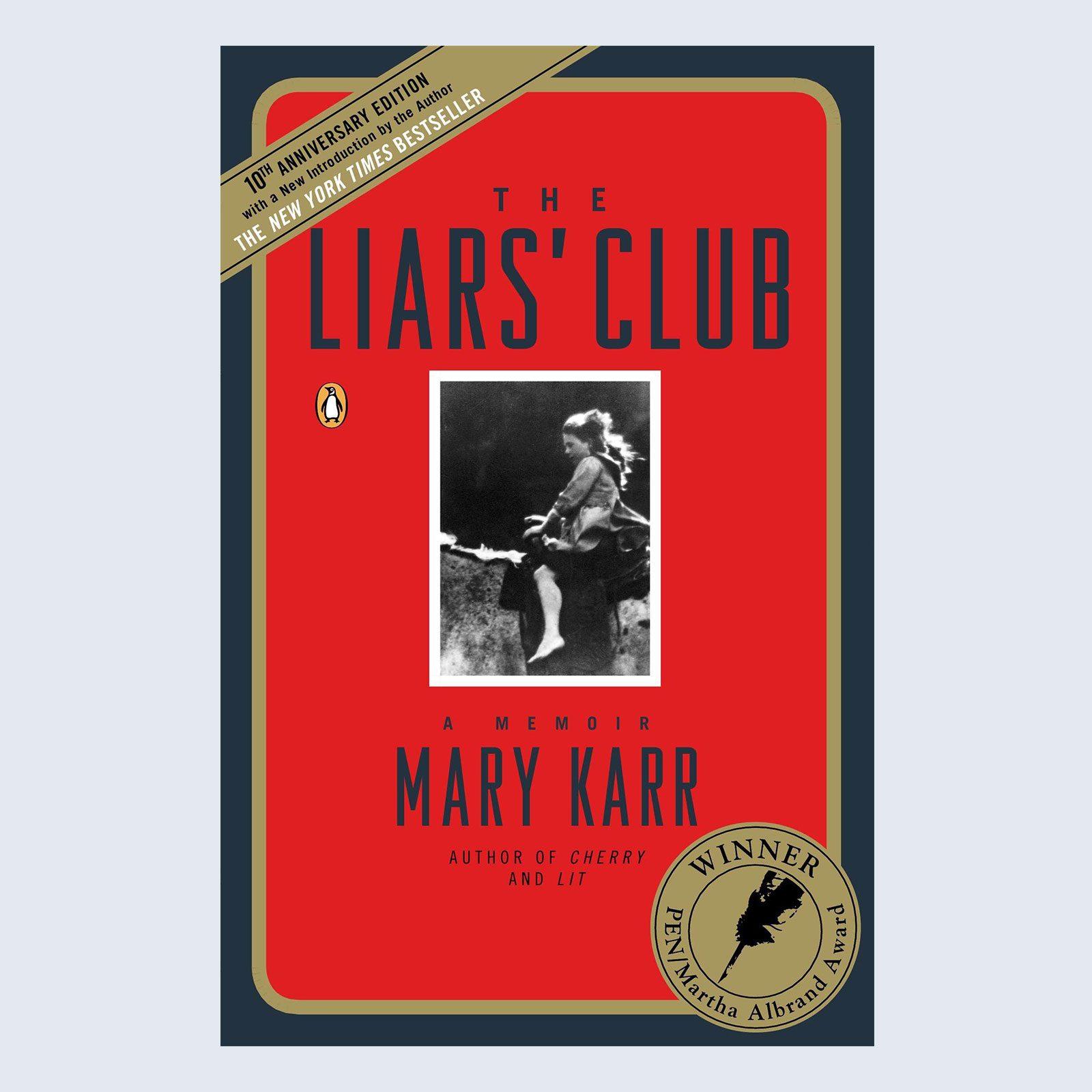 The Liar's Club by Mary Karr