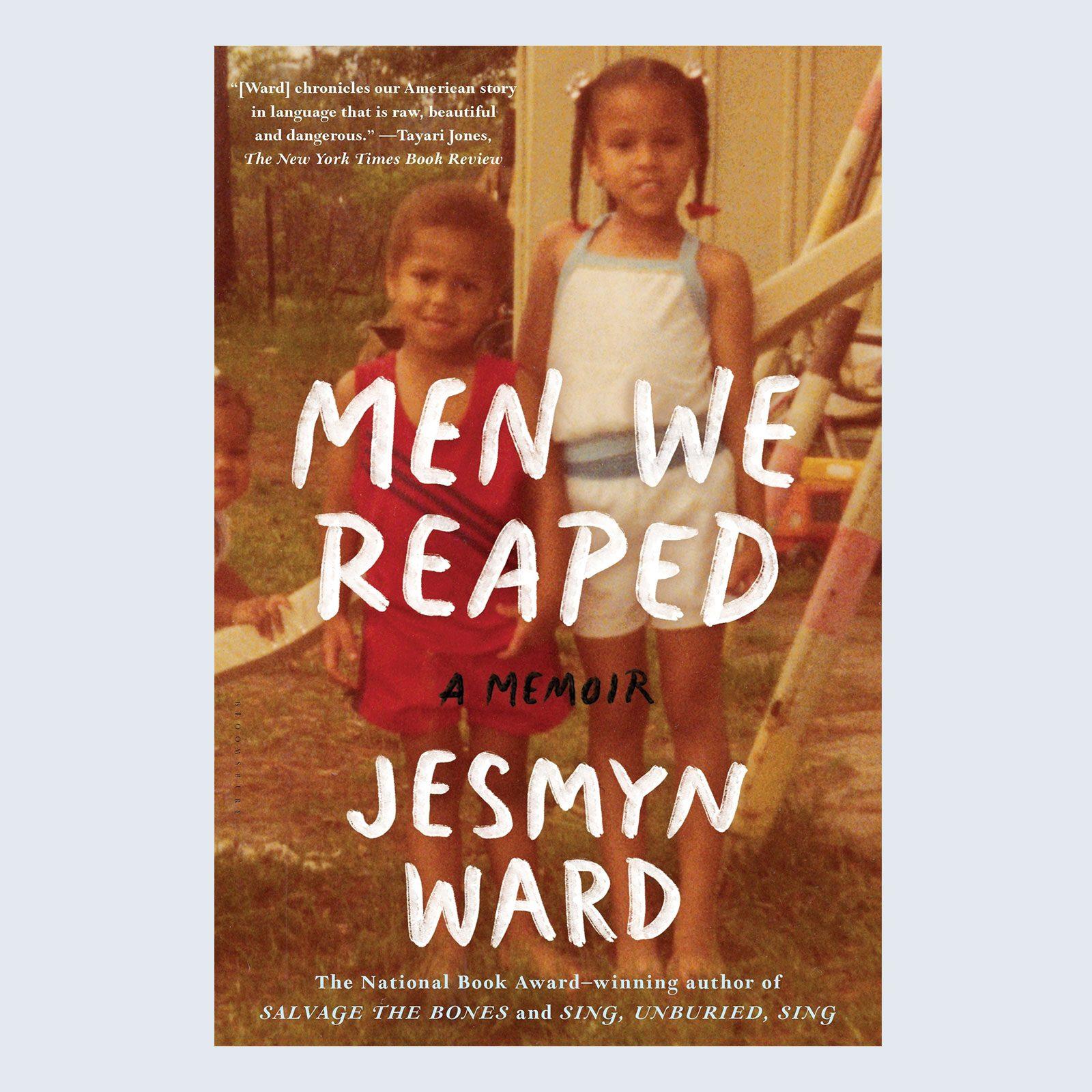 Men We Reaped byJesmyn Ward