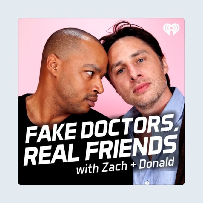 Fake Doctors Real Friends Podcast