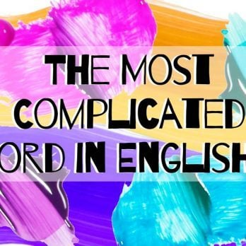 The Most Complicated Word in English is Only Three Letters Long