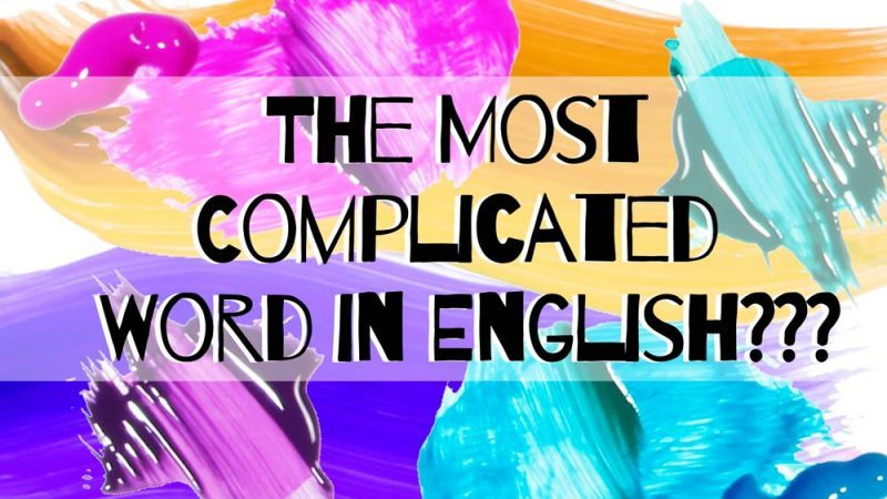 The-Most-Complicated-Word-in-English-is-Only-Three-Letters-Long