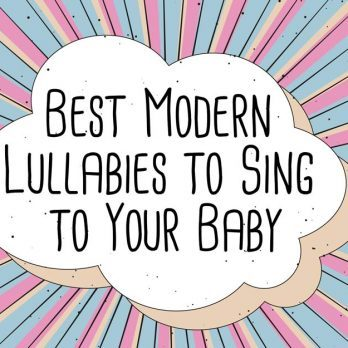 The 13 Best Lullabies to Sing to Your Baby—with a Modern Twist