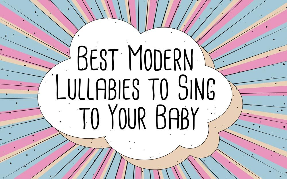 Modern Lullaby Songs to Sing to Your Baby | Reader's Digest