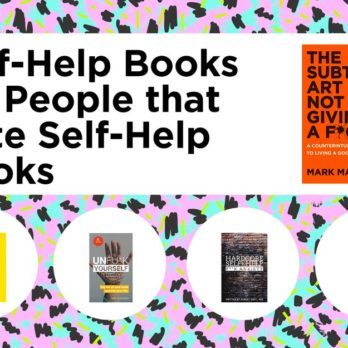 7 Self-Help Books for People Who Can't Stand Self-Help Books