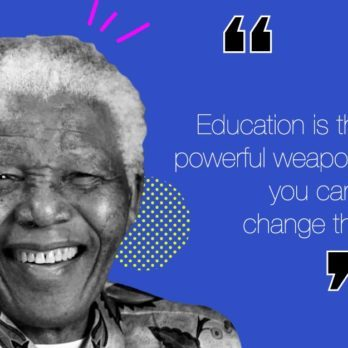 15 of the Most Inspirational and Uplifting Nelson Mandela Quotes