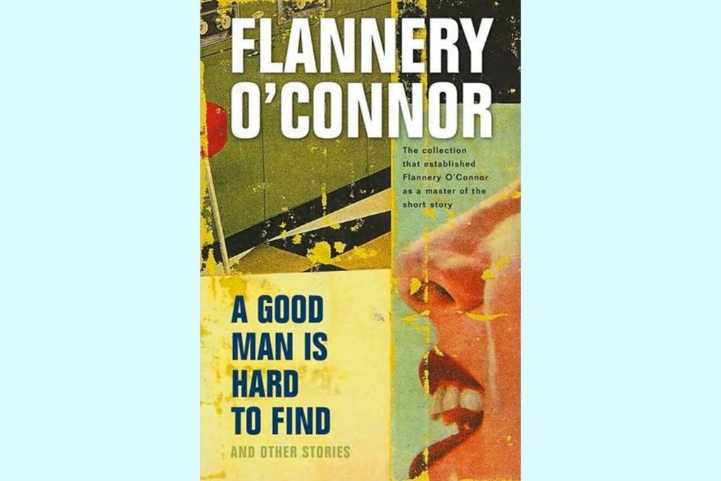 a good man is hard to find by flannery oconnor 2 essay A good man is hard to find has 3,771 ratings and 284 reviews a good man is hard to find is flannery o'connor's most famous and most discussed story o'c.