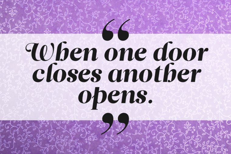 Quotes About One Door Closing And Another Opening: 9 Famous Quotes That EVERYONE Gets Wrong All The Time