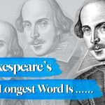 Shakespeare's Longest Word Is a Whopping 27-Letters Long