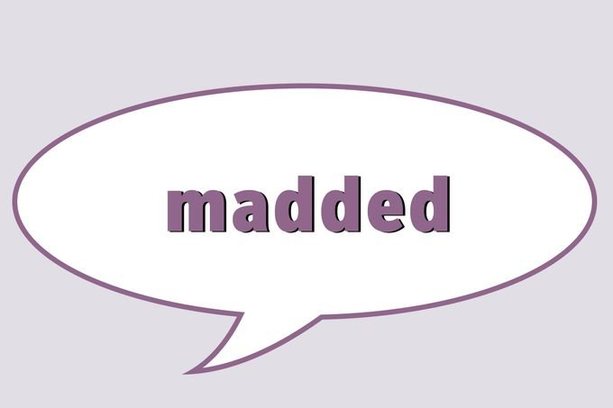 Madded