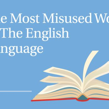 Dictionary Editors Say This Is the Most Misused Word in the English Language