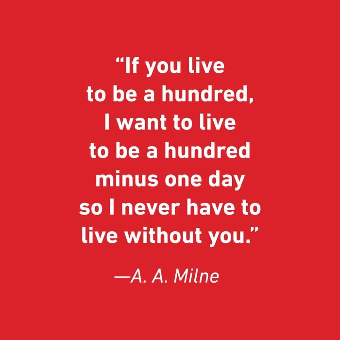 A. A. Milne (2) Relationship Quotes That Celebrate Love