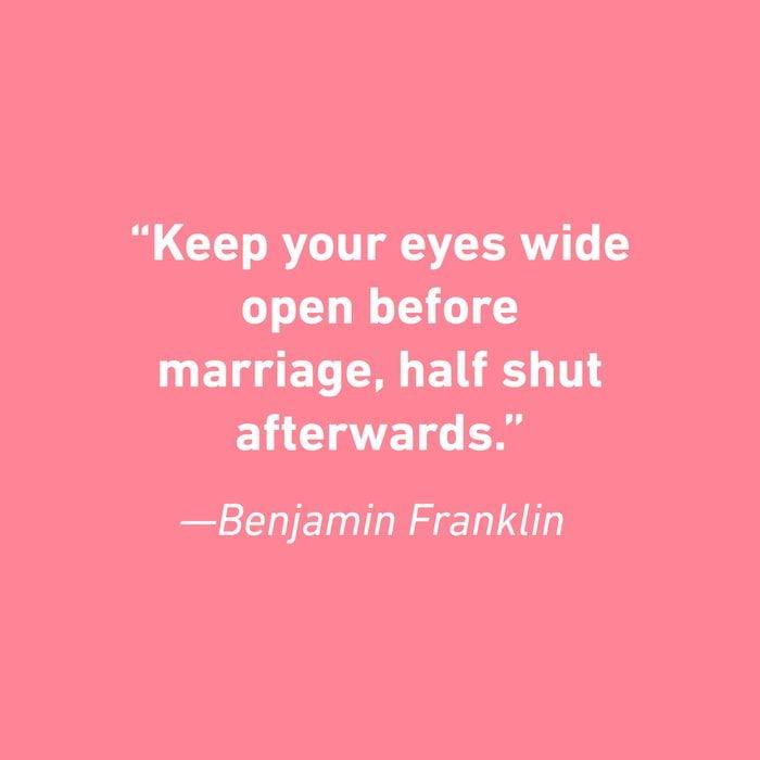 Benjamin Franklin Relationship Quotes That Celebrate Love