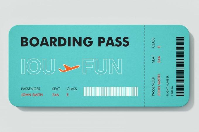 boarding pass. IOU to FUN